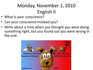 Monday, November 1, 2010 English II