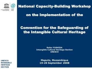 UNESCO  INTANGIBLE  HERITAGE SECTION