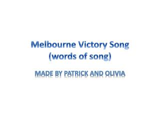 Melbourne Victory Song (words of song)