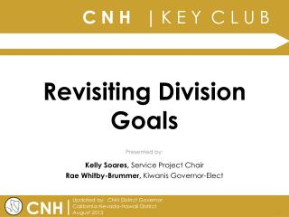 Revisiting Division Goals