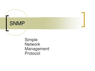 Simple Network Management Protocol SNMP