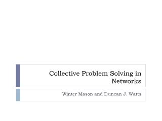 Collective Problem Solving in Networks