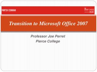 Transition to Microsoft Office 2007