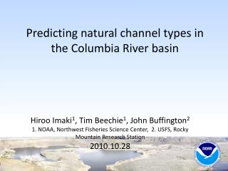 Predicting natural channel types in the Columbia River basin