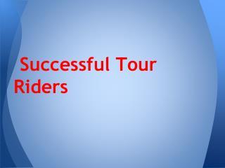 Successful Tour Riders