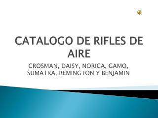 CATALOGO DE RIFLES DE AIRE