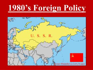 1980's Foreign Policy