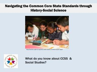 Navigating the Common Core State Standards through History-Social Science