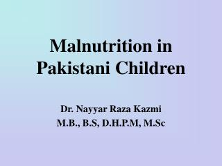 Malnutrition in Pakistani Children