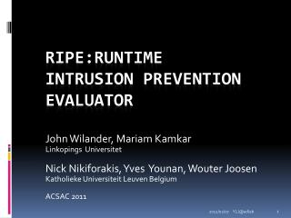 RIPE:Runtime  Intrusion Prevention Evaluator