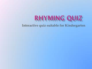 Rhyming quiz