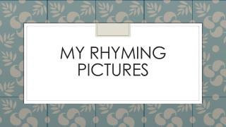 My Rhyming Pictures