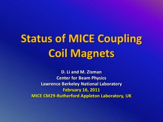 Status of MICE Coupling Coil Magnets