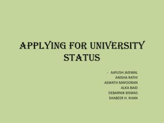 Applying for university status