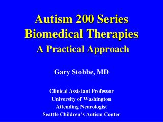Autism 200 Series Biomedical Therapies A Practical Approach
