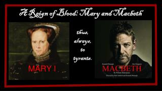 A      A Reign of Blood: Mary and Macbeth