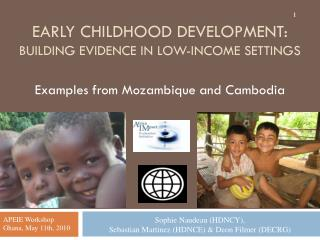 Early Childhood Development: BUILDING EVIDENCE IN LOW-INCOME SETTINGS