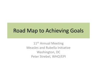 Road Map to Achieving Goals