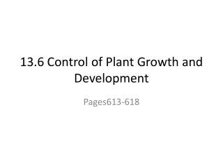 13.6 Control of Plant Growth and Development