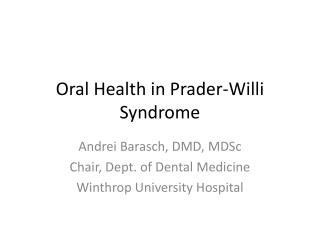 Oral Health in  Prader-Willi  Syndrome