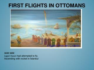 FIRST FLIGHTS IN OTTOMANS