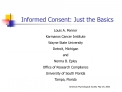 Informed Consent: Just the Basics