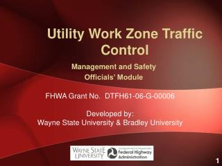 Utility Work Zone Traffic Control
