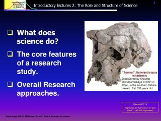 Introductory lectures 2: The Role and Structure of Science