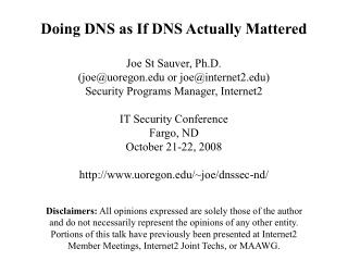 1. Before We  Really  Get Started, One Brief But Extremely Critical DNS-Related Issue, Just In Case Folks Haven't Heard…