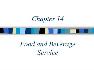 Chapter 14 Food and Beverage Service