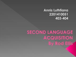 SECOND LANGUAGE ACQUISITION By Rod Ellis