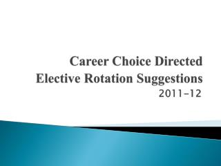 Career Choice Directed Elective Rotation Suggestions