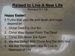 Raised to Live A New Life Romans 6:1-14
