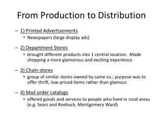 From Production to Distribution