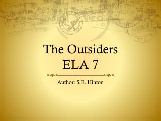 The Outsiders ELA 7