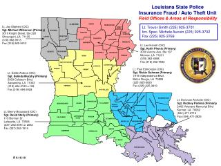 Louisiana State Police  Insurance Fraud / Auto Theft  Unit Field Offices & Areas of Responsibility