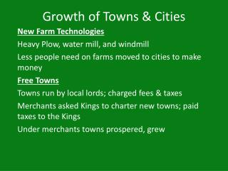 Growth of Towns & Cities