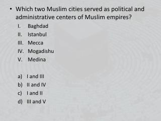 Which two Muslim cities served as political and administrative centers of Muslim empires? Baghdad