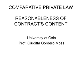 COMPARATIVE PRIVATE LAW REASONABLENESS OF CONTRACT'S CONTENT