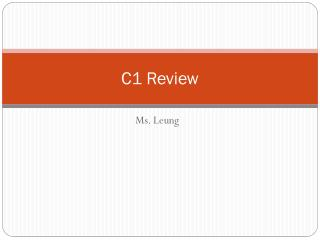 C1 Review