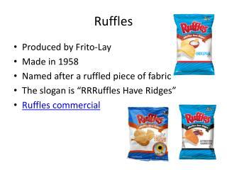 Ruffles