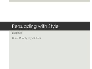 Persuading with Style