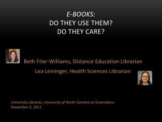 E-Books:  Do they use them?  Do they care?