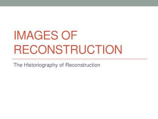 Images of Reconstruction