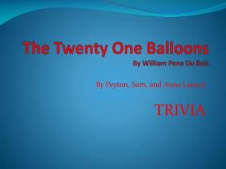 The Twenty One Balloons By William  Pene  Du Bois