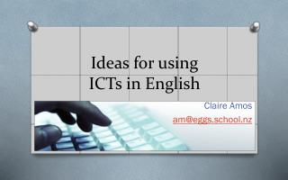 I deas for using  ICTs  in English