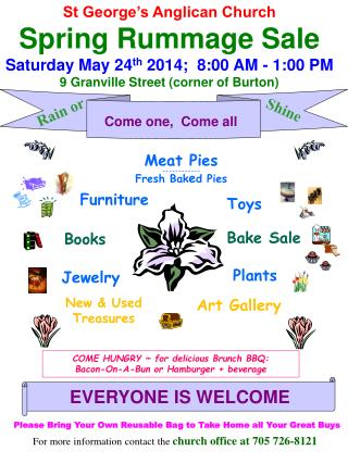 St George's Anglican Church Spring Rummage Sale Saturday May  24 th 2014;   8:00 AM - 1:00 PM