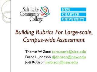 Building Rubrics For Large-scale, Campus-wide Assessment