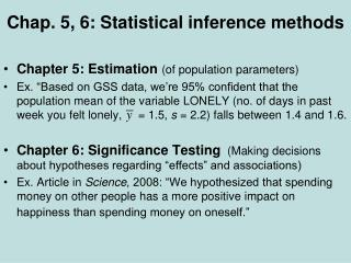 Chap. 5, 6: Statistical inference methods