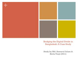 Bridging the Digital Divide in Bangladesh: A Case Study